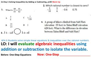 3.6 Day 1 Solving Inequalities by Adding or Subtracting, p140  Warm Up