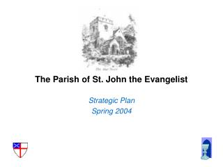 The Parish of St. John the Evangelist