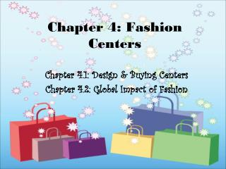 Chapter 4: Fashion Centers