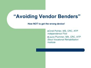 """Avoiding Vendor Benders"""