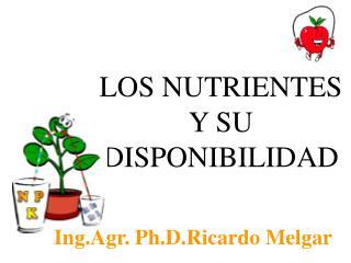 LOS NUTRIENTES Y SU DISPONIBILIDAD
