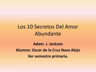 Los 10 Secretos Del Amor Abundante