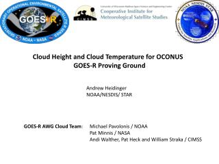 Cloud Height and Cloud Temperature for OCONUS  GOES-R Proving Ground