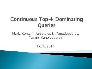 Continuous Top-k Dominating Queries