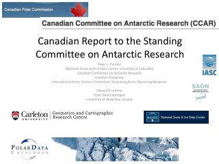 Canadian Report to the Standing Committee on Antarctic Research