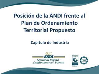 Posición de la ANDI frente al Plan de Ordenamiento Territorial Propuesto