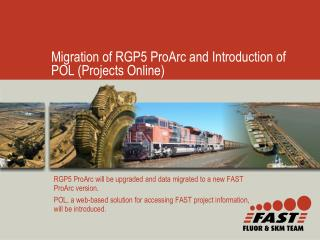 Migration of RGP5 ProArc and Introduction of POL (Projects Online)