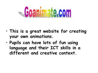 This is a great website for creating your own animations.