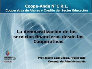 Coope-Ande N°1 R.L. Cooperativa de Ahorro y Crédito del Sector Educación