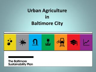 Urban Agriculture in  Baltimore City