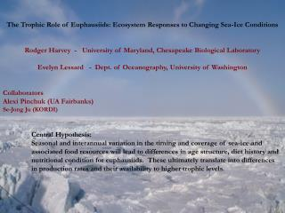 The Trophic Role of Euphausiids: Ecosystem Responses to Changing Sea-Ice Conditions