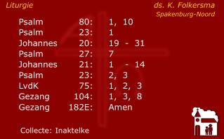 Liturgie ds. K. Folkersma Spakenburg-Noord
