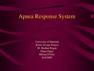 Apnea Response System