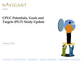 CPUC Potentials, Goals and Targets (PGT) Study Update