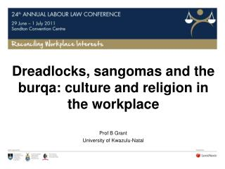 Dreadlocks, sangomas and the burqa: culture and religion in the workplace