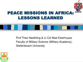PEACE MISSIONS IN AFRICA: LESSONS LEARNED