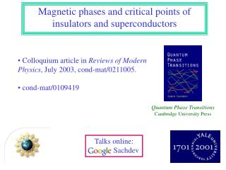 Magnetic phases and critical points of insulators and superconductors