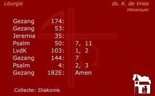 Liturgie ds. K. de Vries Hilversum