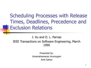 Scheduling Processes with Release Times, Deadlines, Precedence and Exclusion Relations