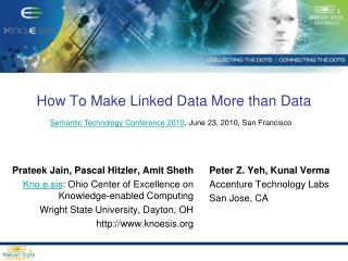 How To Make Linked Data More than Data