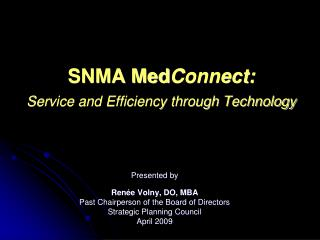 SNMA Med Connect: Service and Efficiency through Technology