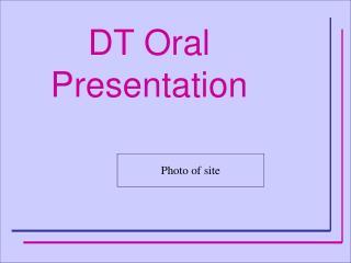 DT Oral Presentation