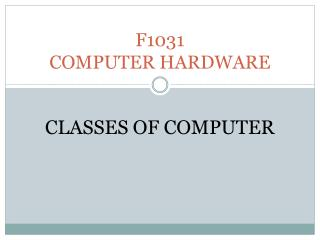 F1031 COMPUTER HARDWARE
