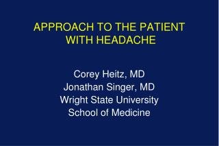 APPROACH TO THE PATIENT  WITH HEADACHE