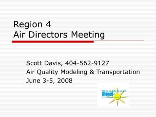 Region 4  Air Directors Meeting