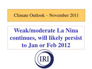 Climate Outlook – November 2011