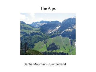 The Alps