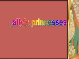ally's princesses