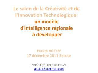 Forum ACETEF 17 décembre 2011-Sousse Ahmed Noureddine HELAL ahelal584@gmail