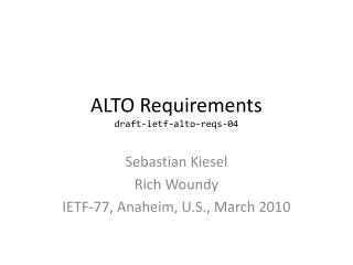 ALTO Requirements draft-ietf-alto-reqs-04