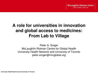 A role for universities in innovation and global access to medicines: From Lab to Village