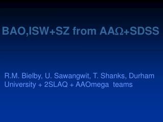 BAO,ISW+SZ from AA ?+SDSS