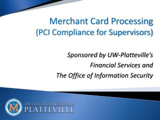 Merchant Card Processing (PCI Compliance for Supervisors)