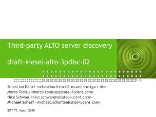 Third-party ALTO server discovery draft-kiesel-alto-3pdisc-02