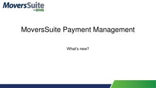 MoversSuite Payment Management