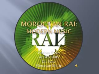 Moroccan  Raï : Modern music