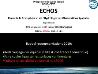 Rappel recommandations 2010: Red�coupage des �quipes (taille & coh�rence th�matique)