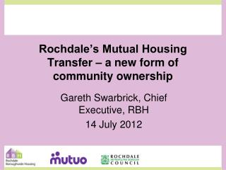 Rochdale's Mutual Housing Transfer – a new form of community ownership