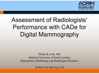 Assessment of Radiologists  Performance with CADe for Digital Mammography