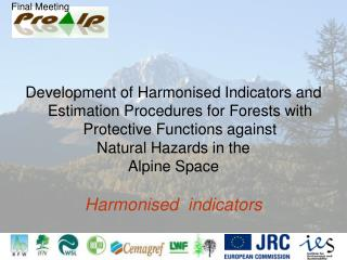 Indicators selected for: Forest area Coarse scale Fine scale Hazard Potential Damage Potential