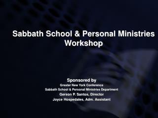 Sabbath School & Personal Ministries Workshop