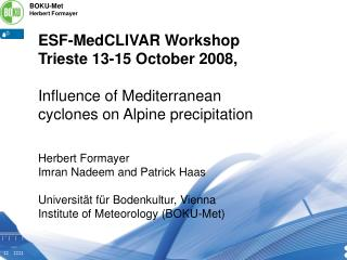 ESF-MedCLIVAR Workshop Trieste 13-15 October 2008,