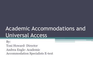 Academic Accommodations and Universal Access