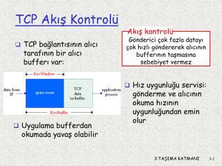 TCP  Akış Kontrolü