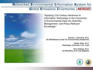 Brooke L. Hemming, Ph.D. US EPA/National Center for Environmental Assessment Stefan Falke, Ph.D.
