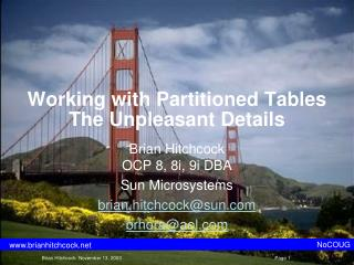 Working with Partitioned Tables The Unpleasant Details